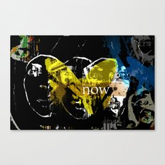 Now Canvas Print