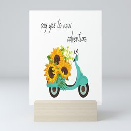 Say Yes To New Adventure Mini Art Print