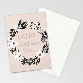 Love me . Stationery Cards