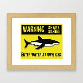 Warning Shark Sighted Framed Art Print