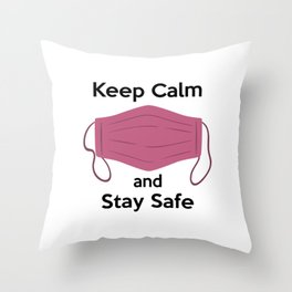 AP180-6 Keep Calm and Stay Safe Throw Pillow
