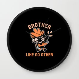 BROTHER LIKE NO OTHER Wall Clock