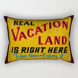 Weathered and Cracking Real Vacation Land Sign Rectangular Pillow