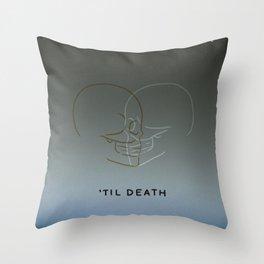 'Til Death Throw Pillow
