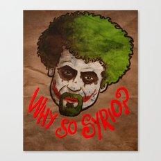 why so syrio? Canvas Print
