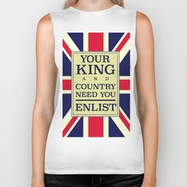 Your King and country need you Enlist. Biker Tank
