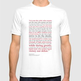 Man in the Arena / Theodore Roosevelt / White Red and Black T-shirt