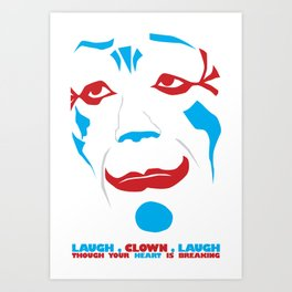 Laugh Clown Laugh Art Print