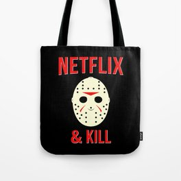 Netflix & Kill - Jason Vorhees Friday The 13th Tote Bag