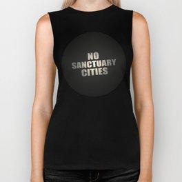 No Sanctuary Cities Biker Tank