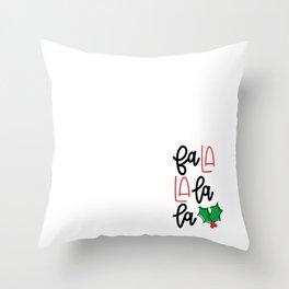 Fa La La Throw Pillow