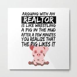 Real Estate Agent Realtor Pig Piglets Metal Print