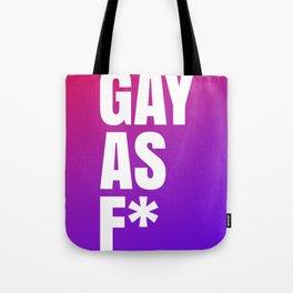 Gay As F* Tote Bag
