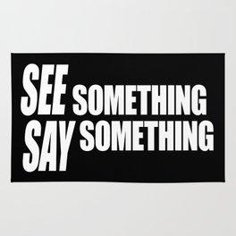 See Something Say Something (inverse) Rug
