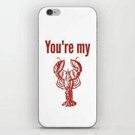You're My Lobster - Phoebe - Friends iPhone Skin