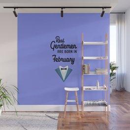Real Gentlemen are born in February T-Shirt Dfdi1 Wall Mural