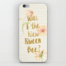 Am I the New Queen Bee? iPhone & iPod Skin