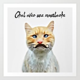 chat avec une moustache (Cat with a mustache in French) Art Print