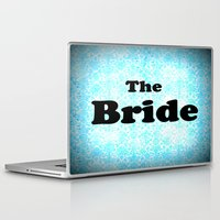 bride Laptop & iPad Skins featuring THE BRIDE by 2sweet4words Designs