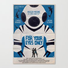 FOR YOUR EYES ONLY Canvas Print