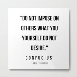 14  | Confucius Quotes | 200202 Metal Print
