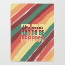 It's Okay Not To Be Perfect Poster