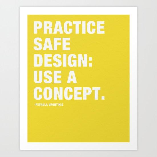 Pratice Safe Design: Use a Concept Art Print
