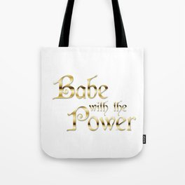Labyrinth Babe With The Power (white bg) Tote Bag