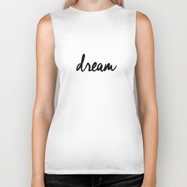 Dream black and white typography poster black-white design bedroom wall art home decor apartment Biker Tank