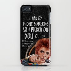 I Had To Phone Someone So I Picked On You Slim Case iPod touch