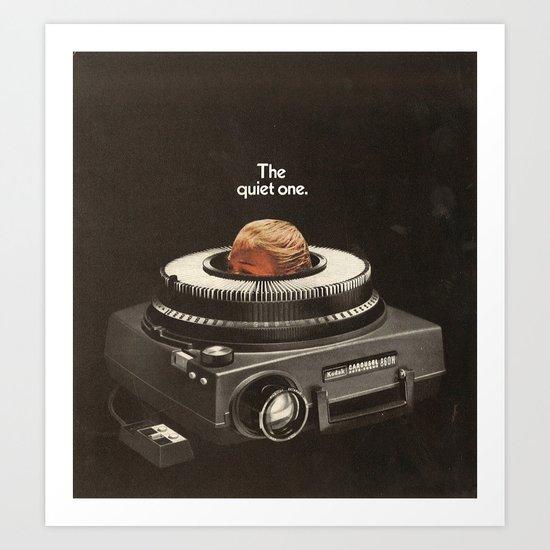 the quiet one Art Print