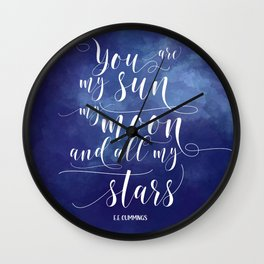 you are my sun, my moon, and all my stars EE Cummings Wall Clock