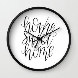 Home Sweet Home, Handlettered, Black and White, Farmhouse Wall Clock