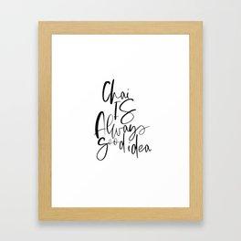 PRINTABLE Art, Chai Is Always A Good Idea,Drink Sign,Bar Decor,Kitchen Decor,Tea Is Always A Good Id Framed Art Print
