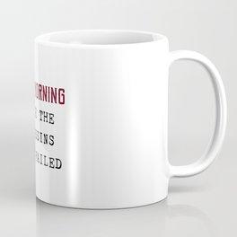 The Assassins Failed Coffee Mug