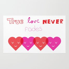 True Love Never Fades Rug