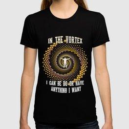 Law of attraction, Reality creator, Vortex, LOA, Secret T-shirt