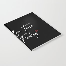 One More Time Notebook
