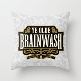 Ye Olde BRAINWASH Throw Pillow