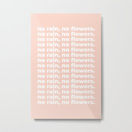 No Rain No Flowers Quote, Life Quotes, Large Printable Photography, Peach Wall Art Print Decor Metal Print