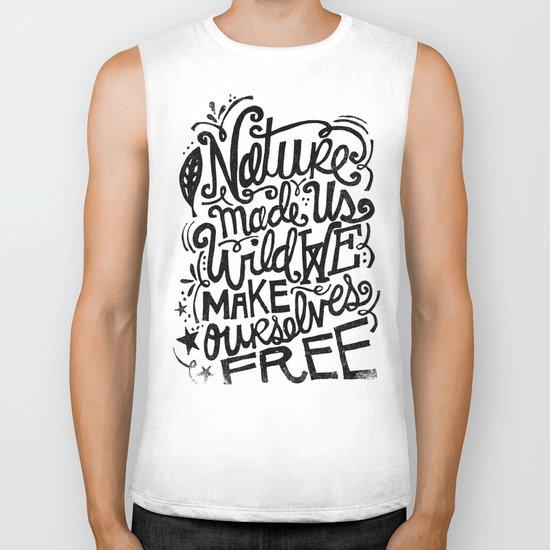 NATURE MADE US WILD... Biker Tank