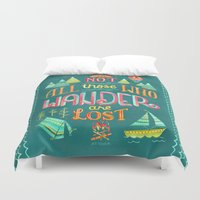 not all who wander Duvet Covers featuring Not All Those Who Wander ii by becca cahan
