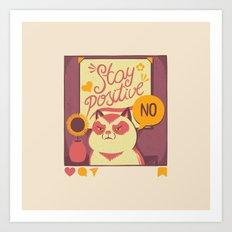 Stay Positive Cat Art Print
