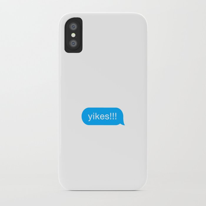 Yikes!!! -Slang & Funny Meme in chat bubble message cloud iPhone Case by  mangobanana