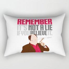 It's Not A Lie If You Believe It. Rectangular Pillow
