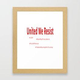 United We Resist Framed Art Print