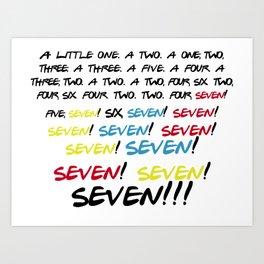 Friends quotes - Seven! Art Print