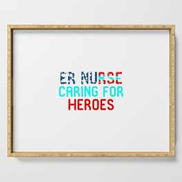 ER Nurse Caring For Heroes Serving Tray