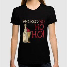 Prosecco Ho Ho Ho Funny Christmas Festive  T-shirt