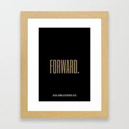 Forward. Framed Art Print